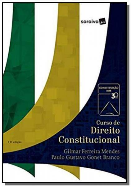 CURSO DE DIREITO CONSTITUCIONAL - 13a ED - Saraiva