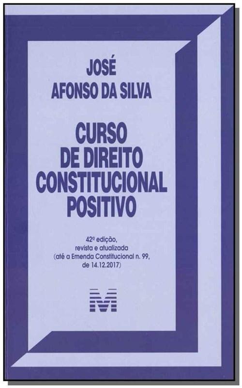 Curso de Direito Constitucional Positivo - 42ª Ed. 2019