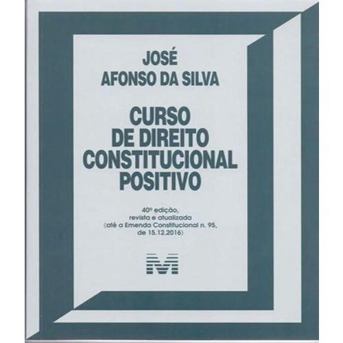Curso de Direito Constitucional Positivo - 40 Ed