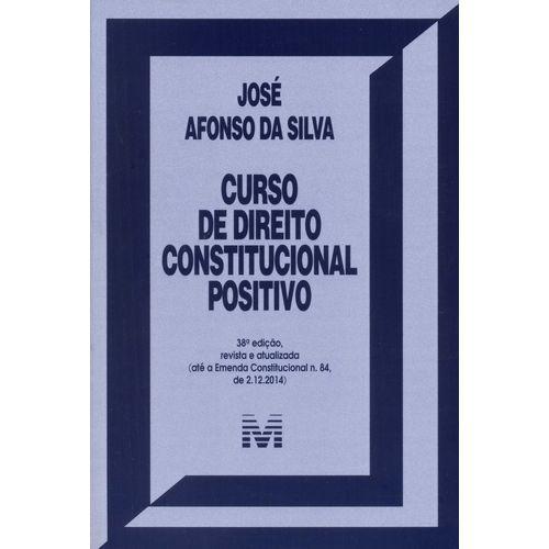 Curso de Direito Constitucional Positivo - 38ed/15