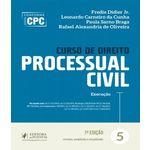 Curso de Direito Processual Civil - Vol 05 - 07 Ed