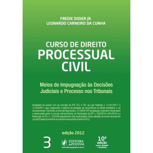 Curso de Direito Processual Civil - Vol. 3 - 10ª Ed. 2012