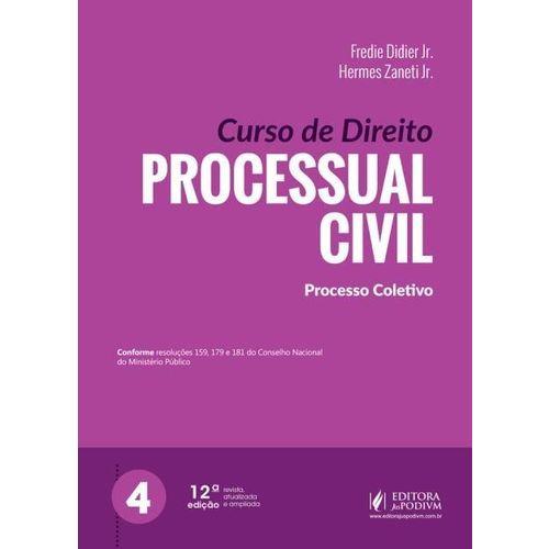 Curso de Direito Processual Civil - Vol. 4 - 11ª Ed. 2018