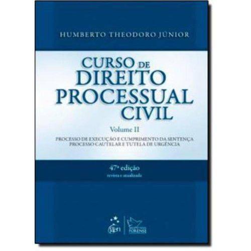 Curso de Direito Processual Civil Vol. Ii - 47ª Edicao