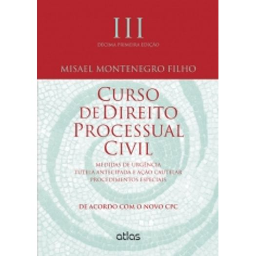 Curso de Direito Processual Civil - Vol Iii
