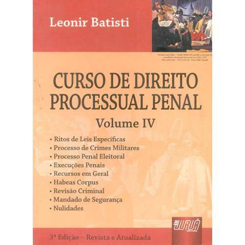 Curso de Direito Processual Penal - Vol. Iv