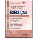 Curso de Processo Civil: Execução - Vol.3