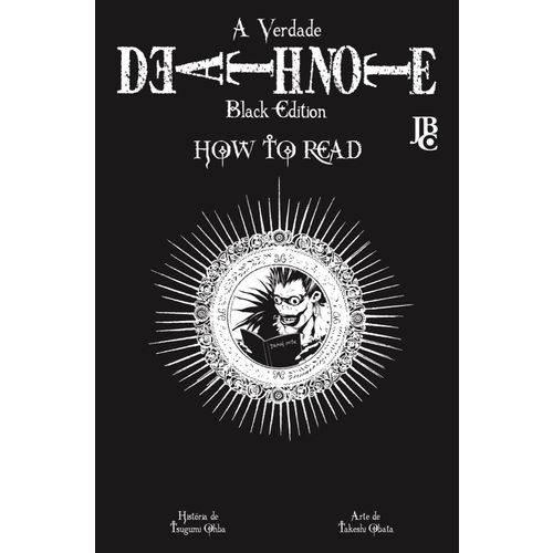 Tudo sobre 'Death Note Black Edition Vol. 7 - How To Read'