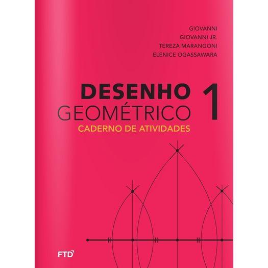 Tudo sobre 'Desenho Geometrico Giovanni 1 Atividades - Ftd'