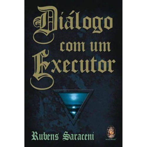 Tudo sobre 'Dialogo com um Executor'