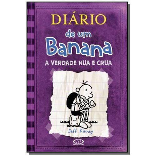Diario de um Banana: a Verdade Nua e Crua - Vol.01