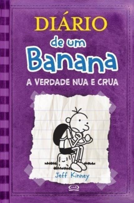 Diário de um Banana - Vol. 5 - a Verdade Nua e Crua