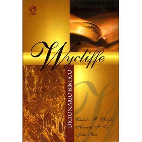 Tudo sobre 'Dicionário Bíblico Wycliffe'