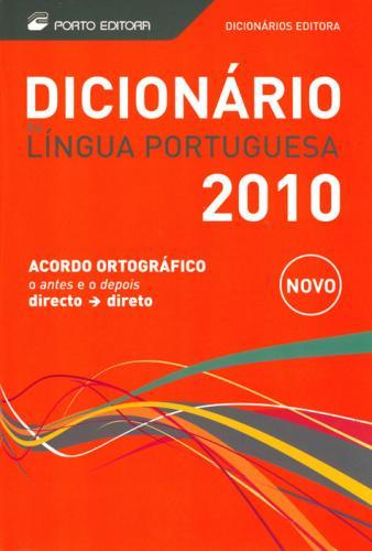 Dicionario da Lingua Portuguesa - Porto 2010 - 1042457