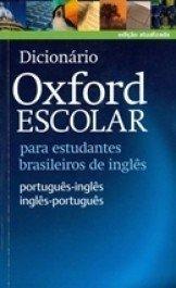 Dicionário Oxford Escolar - para Estudantes Brasileiros de Inglês - Po...