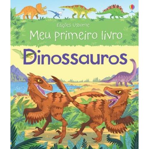 Dinossauros - Meu Primeiro Livro