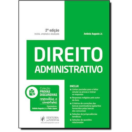 Direito Administrativo - Coleção Provas Discursivas Respondidas e Comentadas