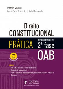 Tudo sobre 'Direito Constitucional - Prática para Aprovação na 2ª Fase da OAB (2019)'