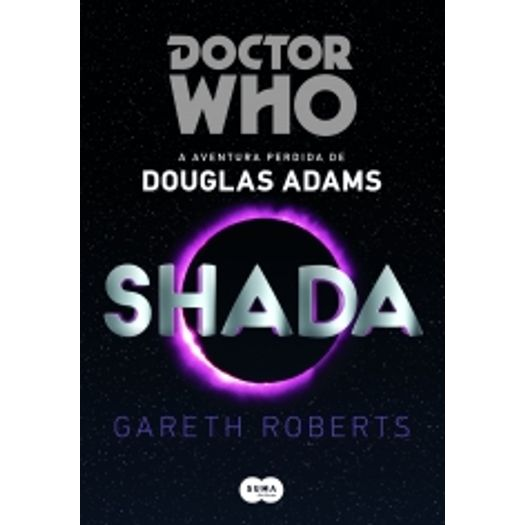 Tudo sobre 'Doctor Who - Shada - Suma de Letras'