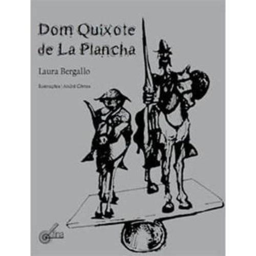 Tudo sobre 'Dom Quixote de La Plancha'