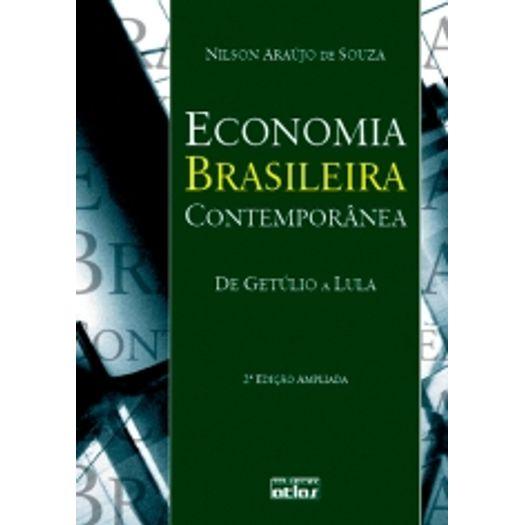 Tudo sobre 'Economia Brasileira Contemporânea'