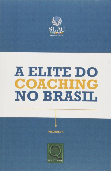 Elite do Coaching no Brasil, a - Qualitymark