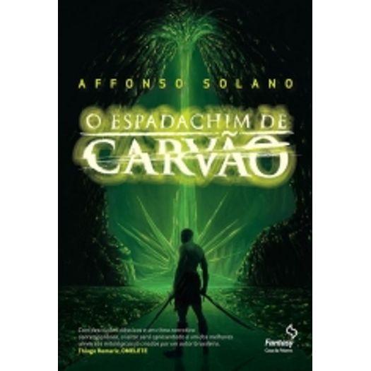 Tudo sobre 'Espadachim de Carvao, o - Vol 1 - Fantasy'