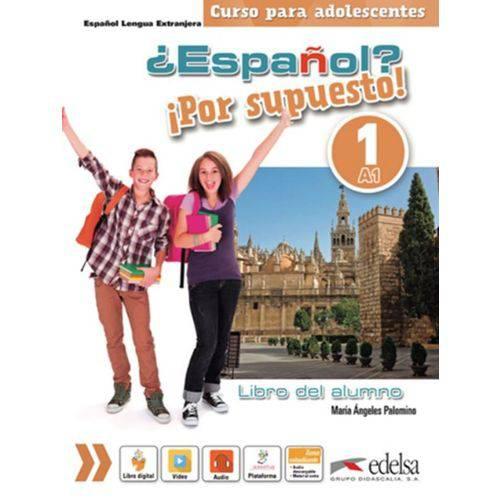 Tudo sobre 'Espanol? por Supuesto! 1 - Libro Del Alumno'