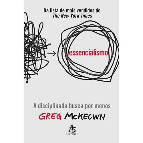 Tudo sobre 'Essencialismo 1ª Ed'