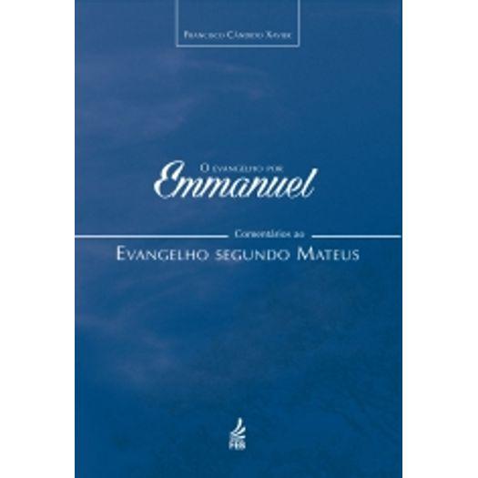 Evangelho por Emmanuel, o - Mateus - Feb