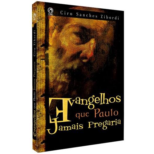 Tudo sobre 'Evangelhos que Paulo Jamais Pregaria'