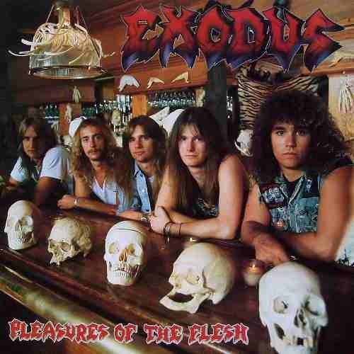 Tudo sobre 'Exodus - Pleasure Of The Flesh'