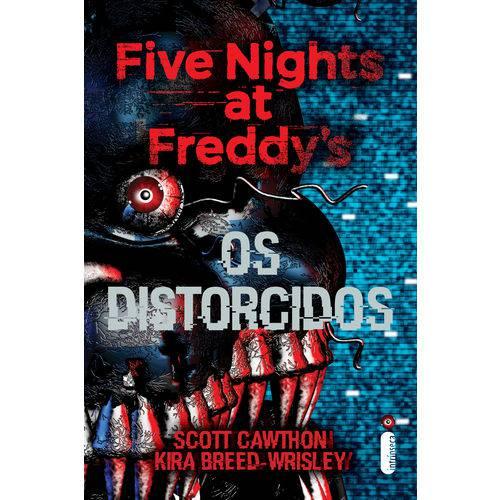 Tudo sobre 'Five Nights At Freddy's: os Distorcidos - 1ª Ed.'