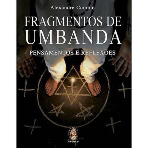 Tudo sobre 'Fragmentos de Umbanda - Pensamentos e Reflexoes'