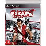 Tudo sobre 'Game - Escape Dead Island - PS3'