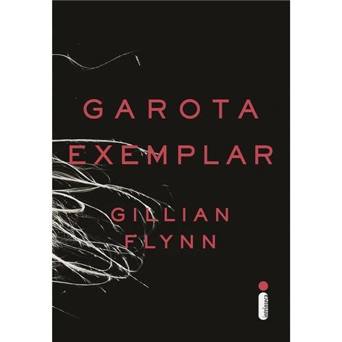 Garota Exemplar 1ª Ed.