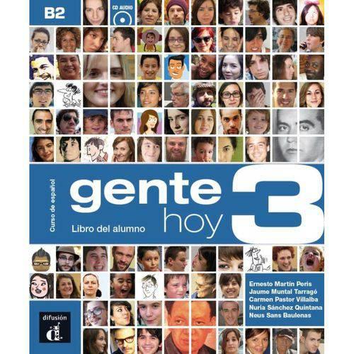 Tudo sobre 'Gente Hoy 3 - Libro Del Alumno + Cd (B2)'