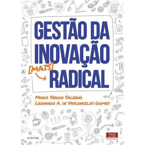 Tudo sobre 'Gestão da Inovação Mais Radical'