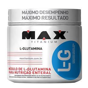 Glutamina L-G - Max Titanium - 150G