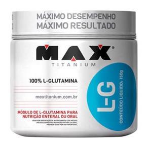 Glutamina Max Titanium - 150 G