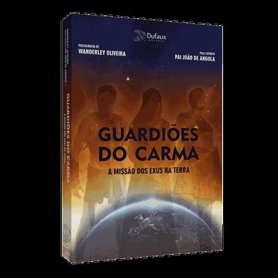 Tudo sobre 'Guardiões do Carma: a Missão dos Exus na Terra'