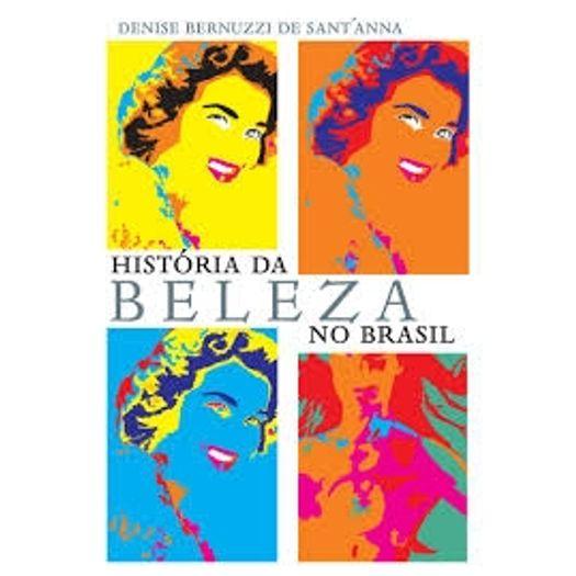 Historia da Beleza no Brasil - Contexto