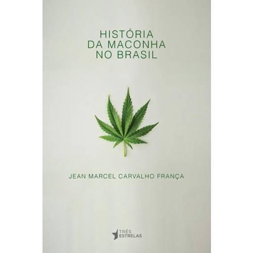 Historia da Maconha no Brasil