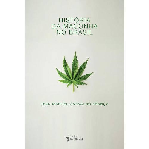 História da Maconha no Brasil