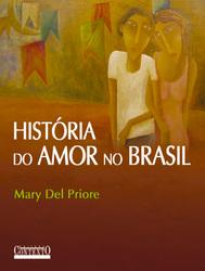 Historia do Amor no Brasil - Contexto - 1