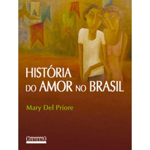 Historia do Amor no Brasil - Contexto