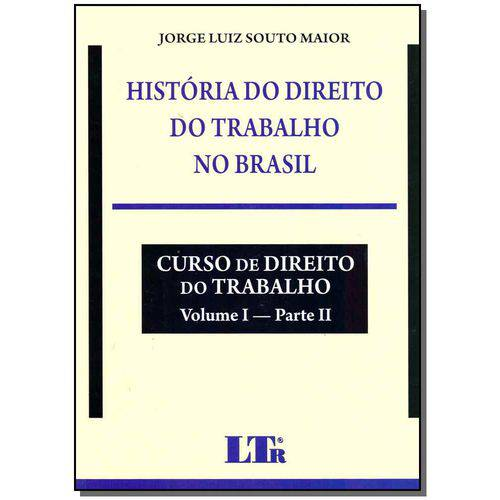 História do Direito do Trabalho no Brasil - 01ed/17