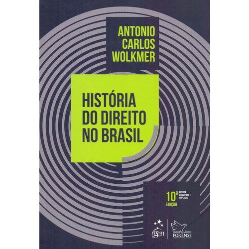 História do Direito no Brasil - 10ed/18