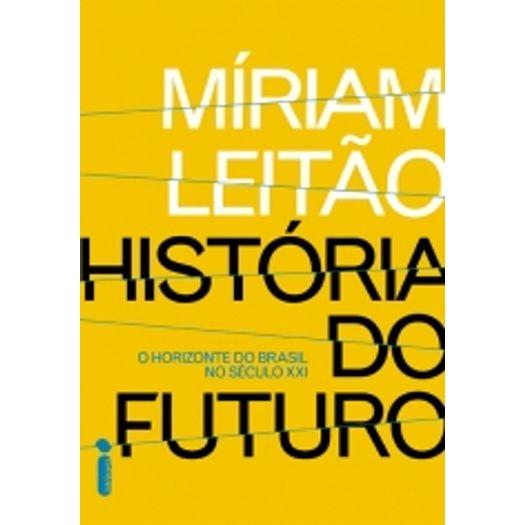 Tudo sobre 'Historia do Futuro - Intrinseca'