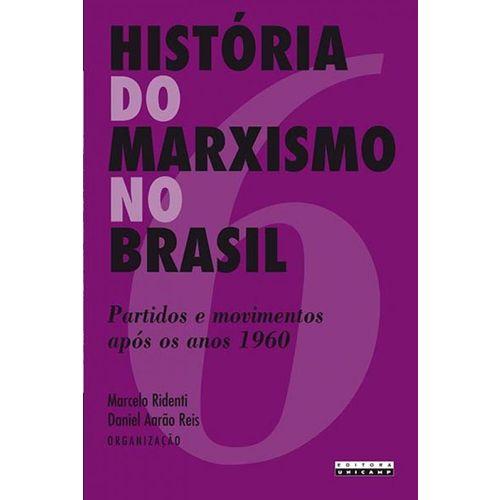 História do Marxismo no Brasil-vl.6